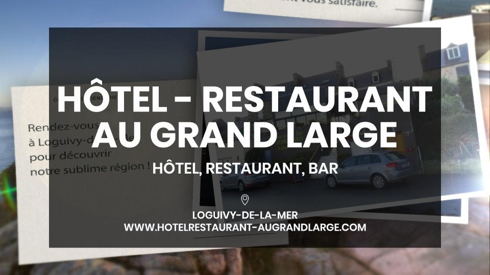 Hôtel Restaurant Au Grand Large - PLOUBAZLANEC