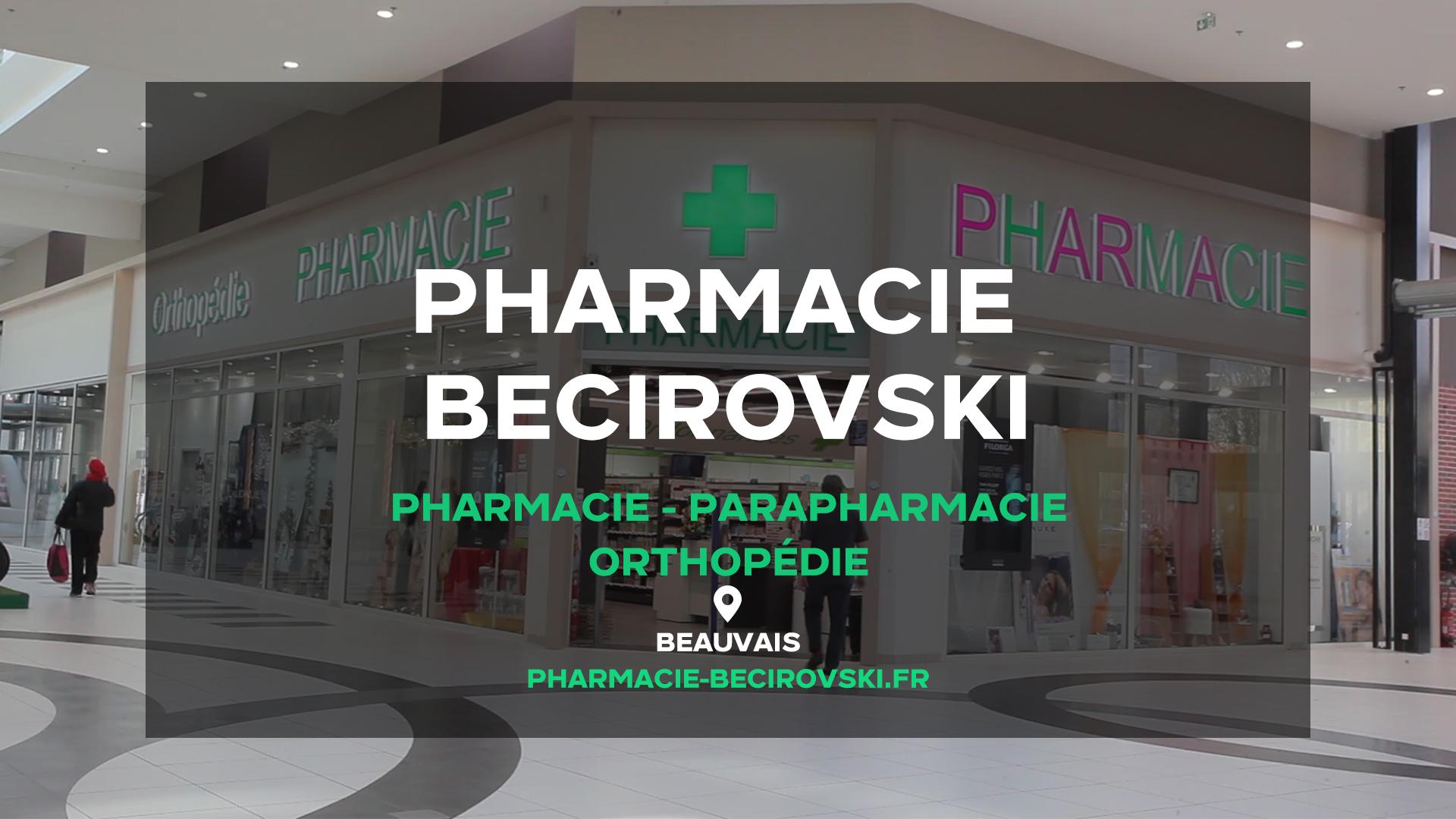 Pharmacie Becirovski - BEAUVAIS