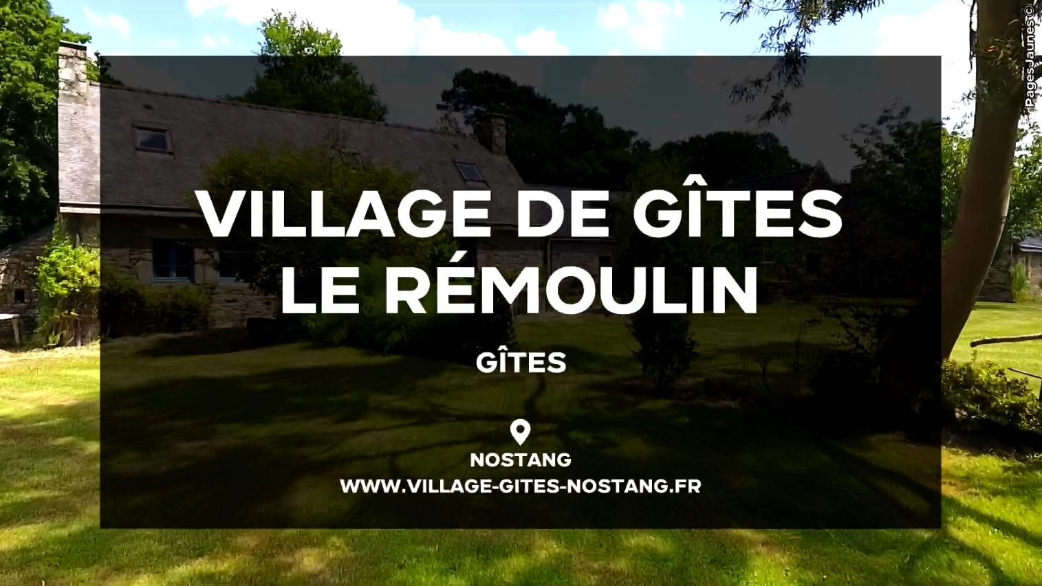 Village De Gîtes Le Remoulin - NOSTANG